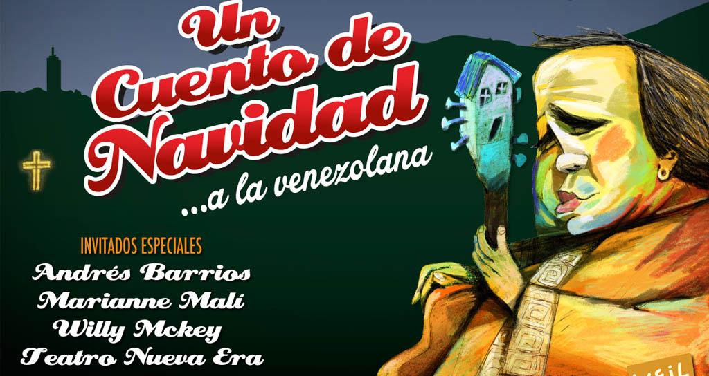 Aquiles Báez y la Sra. Parra Anda nos narran este año Un cuento de navidad…a la venezolana