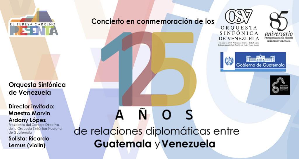 Conmemoración de 125 años de relaciones diplomáticas entre Guatemala y Venezuela