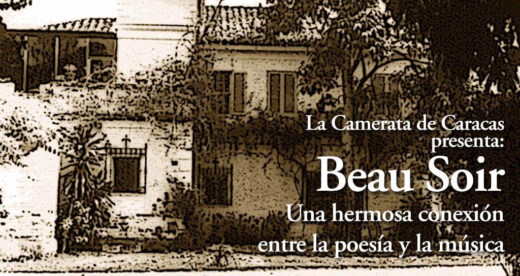 """La Camerata de Caracas ofrece concierto de la casa """"Beau soir"""""""