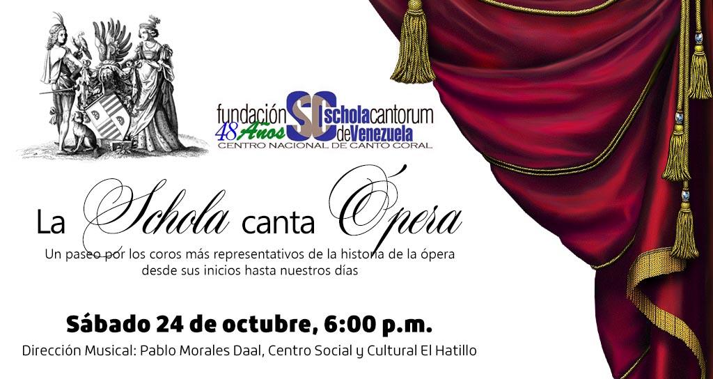 """""""La Schola canta Ópera"""" en el Centro Social y Cultural de El Hatillo, el próximo 24 de Octubre."""