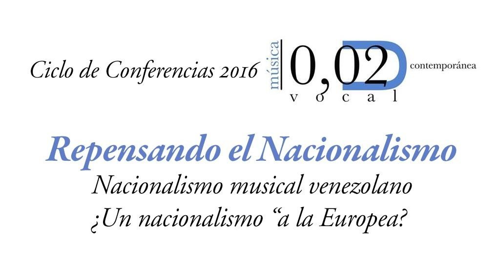 Ciclo de conferencias Repensando el Nacionalismo