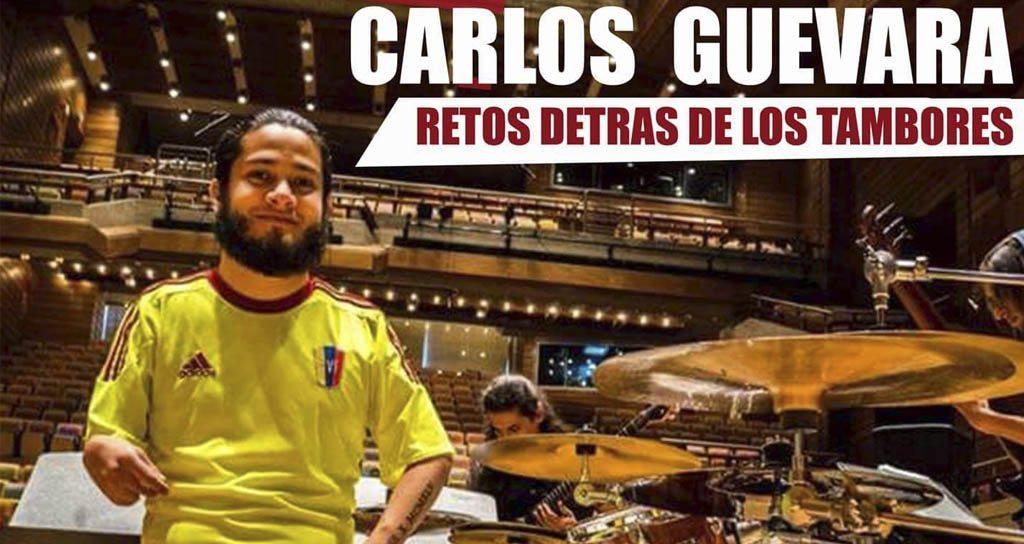 """Carlos Daniel Guevara """"Pasión"""" hace de los """"Retos detrás de los tambores"""" el tema de principal de su clínica de Batería"""