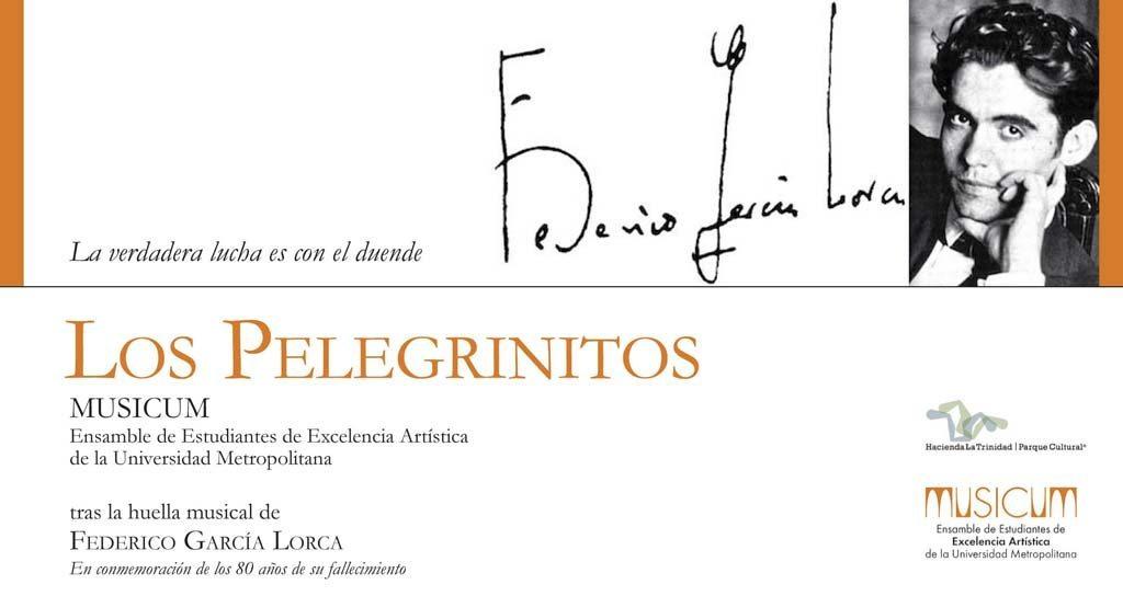 «Los Pelegrinitos» Musicum tras la huella musical de Federico García Lorca