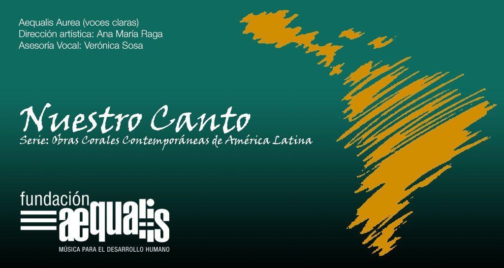 """Con """"Nuestro canto"""" Aequalis Aurea inicia serie: Obras Corales Contemporáneas de América Latina"""