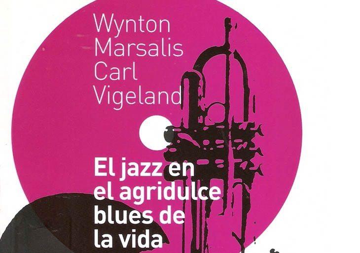 De gira con Wynton Marsalis: El Jazz en el agridulce blues de la vida