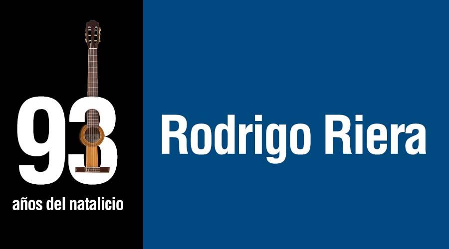 93 años del natalicio del maestro Rodrigo Riera
