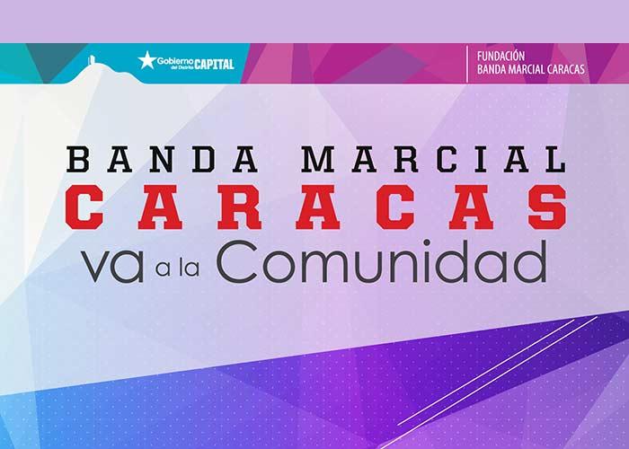 La Banda Marcial Caracas sonará en la Comunidad|