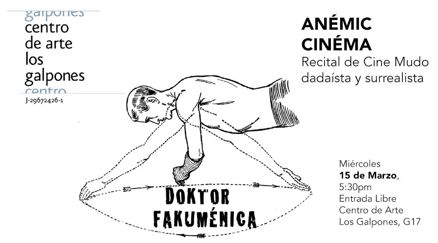 Anémic Cinéma: Recital de Cine Mudo dadaísta y surrealista