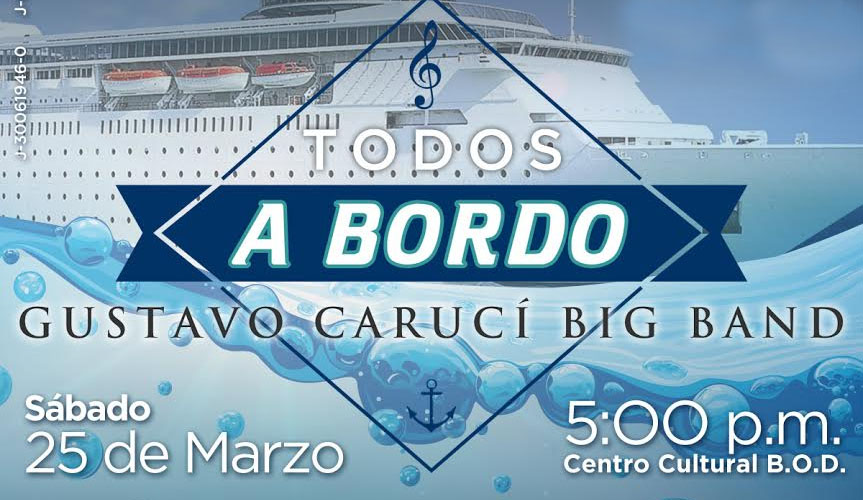 "Gustavo Carucí presenta Big Band ""Todos a Bordo"""
