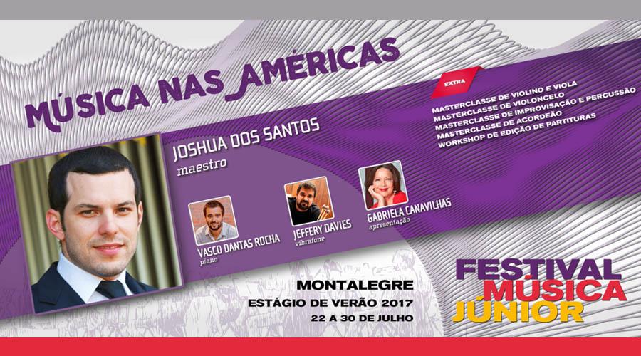 Joshua Dos Santos principal invitado en elFestival de Música Júnior 2017 en Portugal