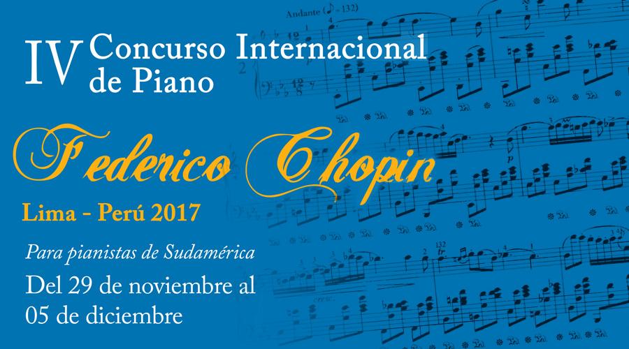 "IV Concurso Internacional de Piano ""Federico Chopin"" convoca a pianistas de Sudamerica"