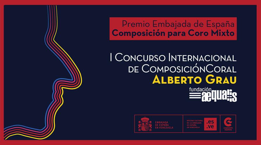 """Premio Embajada de España será otorgado a la mejor Obra Coral para Coro Mixto en el I Concurso Internacional de Composición Coral """"Alberto Grau"""""""