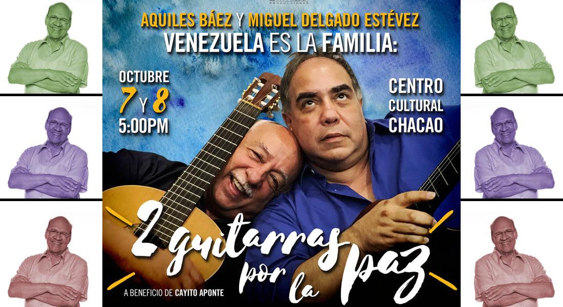 Aquiles Báez y Miguel Delgado Estévez juntan sus guitarras por Cayito Aponte