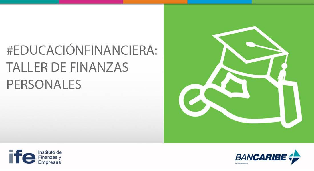 Bancaribe abre taller en línea sobre Finanzas Personales