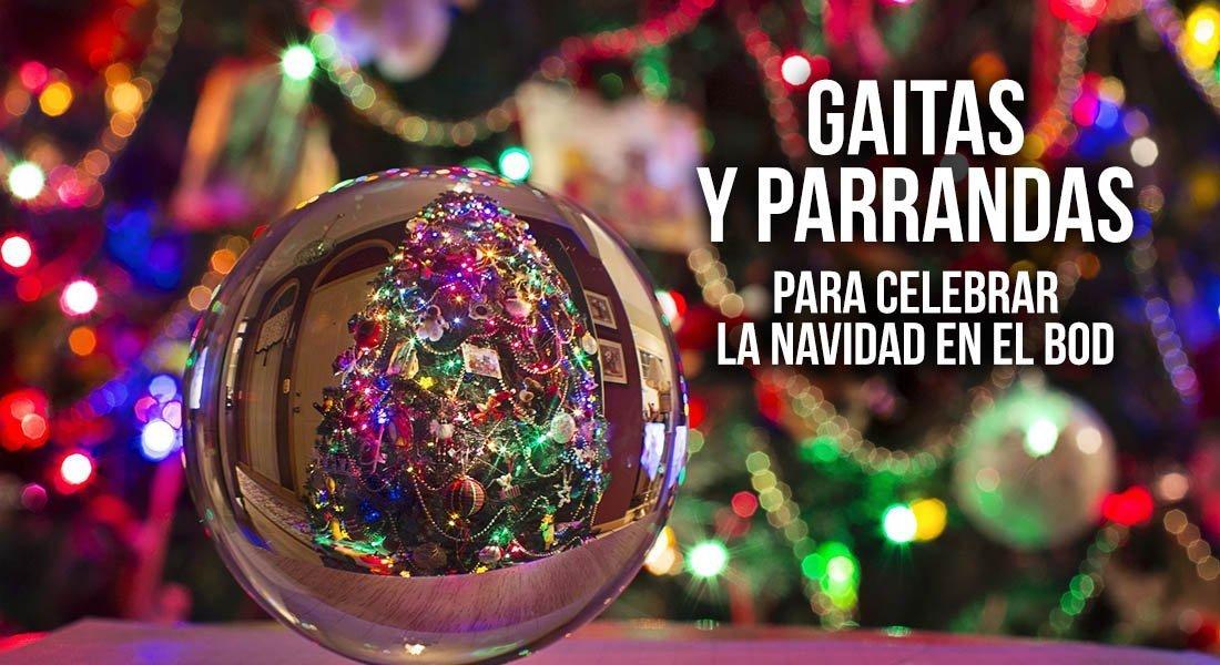 Gaitas y Parrandas para celebrar la Navidad en el BOD