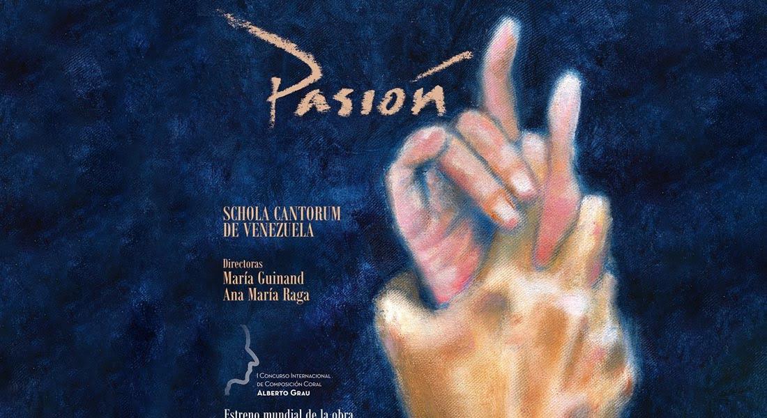 Concierto «Pasión» con la Schola Cantorum de Venezuela