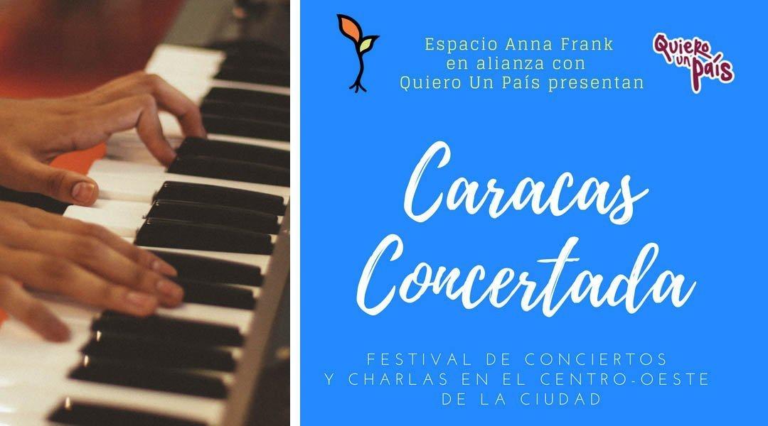 """""""Caracas concertada"""" Un festival de conciertos y charlas sobre la coexistencia"""
