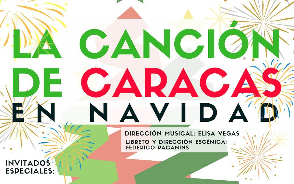 """Para la """"Canción de Caracas"""" también es Navidad"""