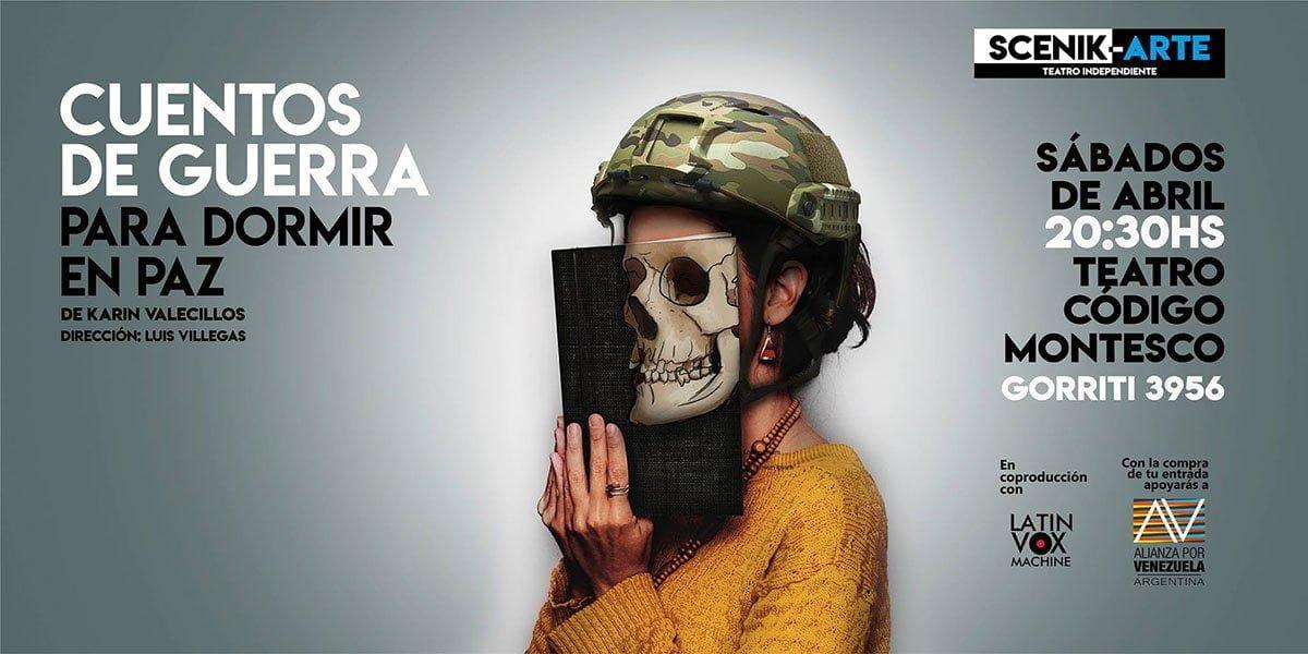 """""""Cuentos de Guerra para dormir en Paz"""" se estrena en Buenos Aires"""