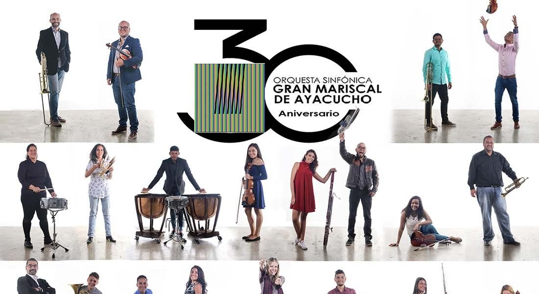 Gala 30 aniversario de la Orquesta Sinfónica Gran Mariscal de Ayacucho
