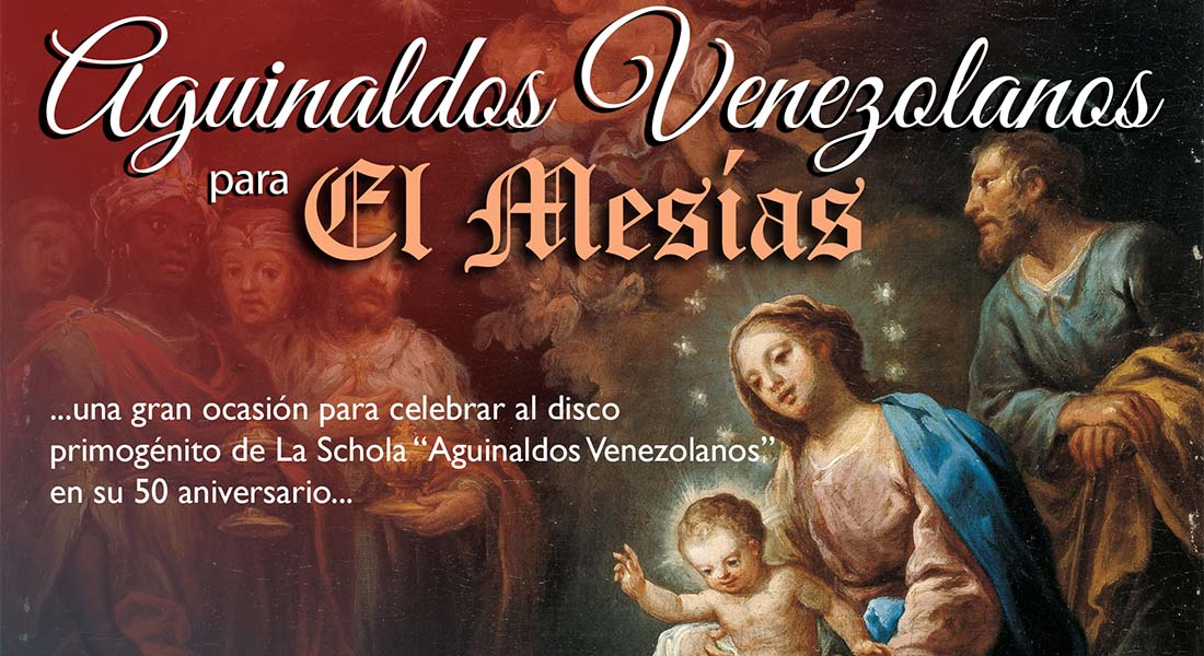 Aguinaldos Venezolanos para El Mesías en El Cerrito con la Schola Cantorum de Venezuela