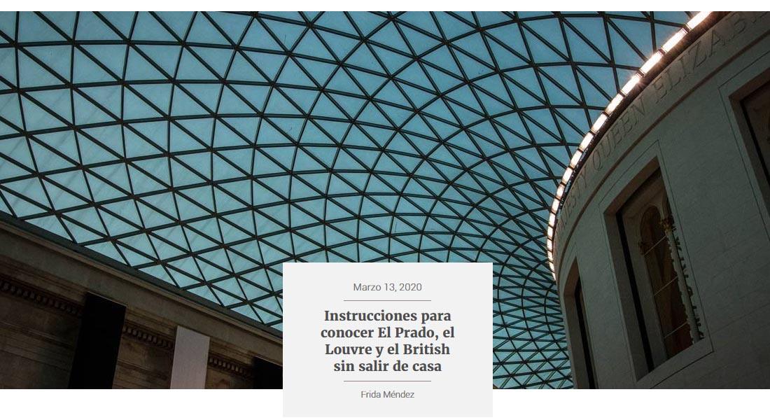 Instrucciones para conocer El Prado, el Louvre y el British sin salir de casa