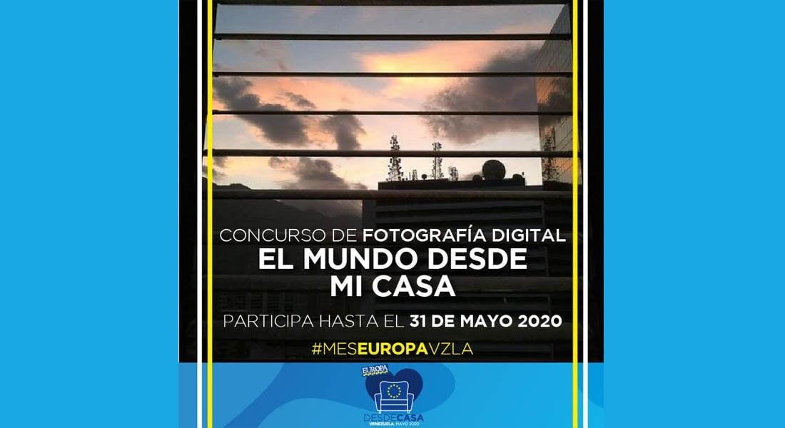 """Mes de Europa en Venezuela: Concurso de fotografía """"El mundo desde mi casa"""""""